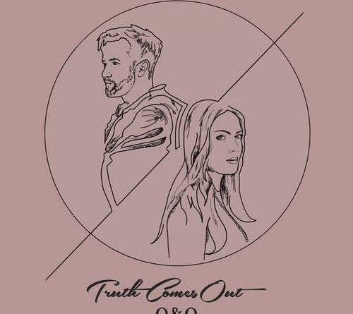 O & O to Release Debut 'Truth Comes Out' E.P. Tomorrow
